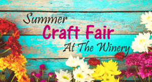 Summer Craft Fair at The Winery