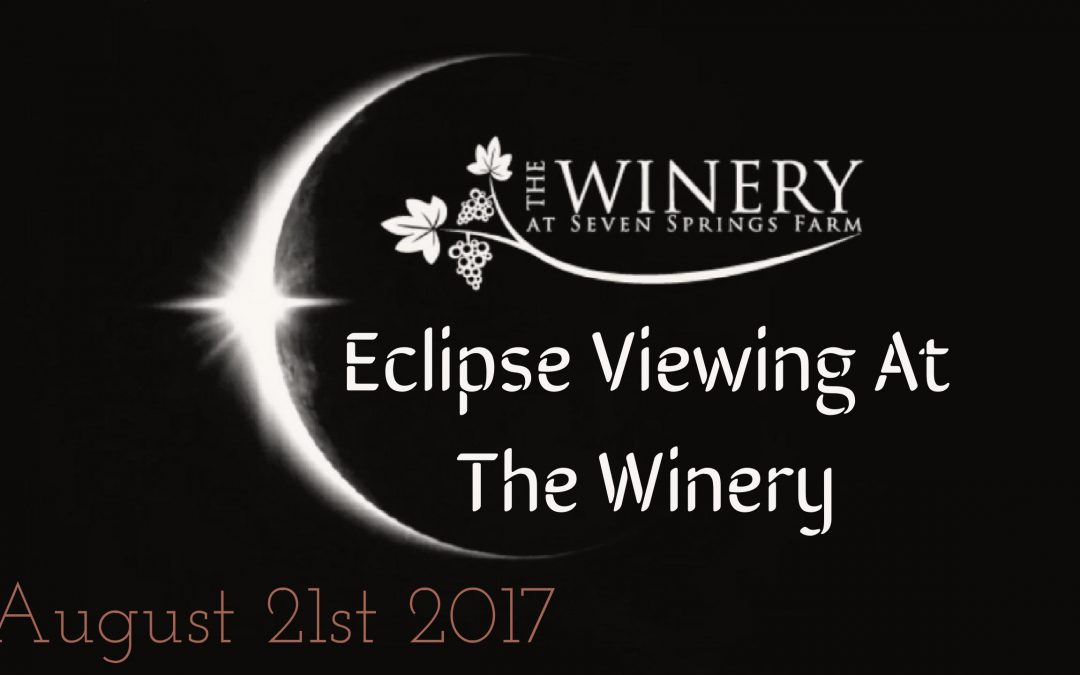 Eclipse Viewing at The Winery