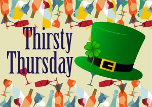 Thirsty Thursday Saint Patrick's Day