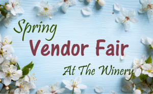 Spring Vendor Fair at The Winery